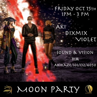 MOON PARTY – Aki and Dixmix – Sound and Vision