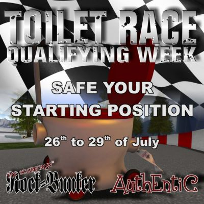 STARTING TODAY!! 11am SLT, With DJ Morti & DJ Pete QUALIFYING WEEK - .: ROCK-BUNKER :. TOILET RACE Drive your qualification rounds and guarantee your starting position for saturday final race and... of course, the chance to win the prize money in the amount of 1000 L$!!!  Taxi -> https://maps.secondlife.com/secondlife/Abandoned/151/120/23