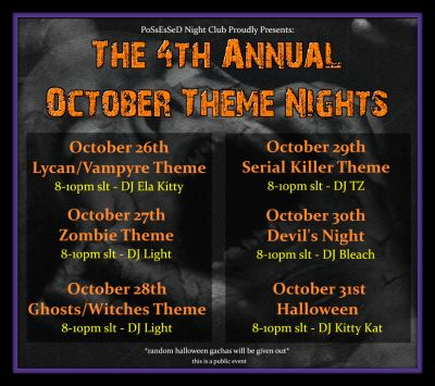 The 4th Annual October Theme Nights kicks off Oct 26-31st from 8-10pm slt.