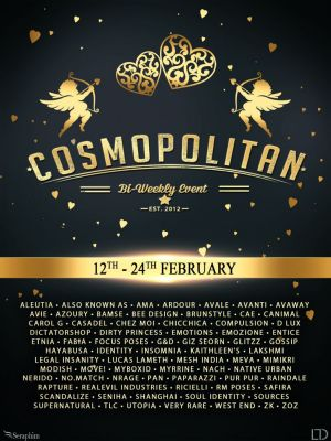 JUST WEEK LEFT FROM CURRENT COSMOPOLITAN ROUND! IF YOU DIDNT YET, DONT WASTE TIME AND COME CHECK WHAT COSMOPOLITAN HAVE TO OFFER! Find all info @ http://cosmopolitansl.blogspot.com/2018/02/cosmopolitan-round-156-12th-24th.html Or just come @ http://maps.secondlife.com/secondlife/No%20Comment/131/61/22  Enjoy !