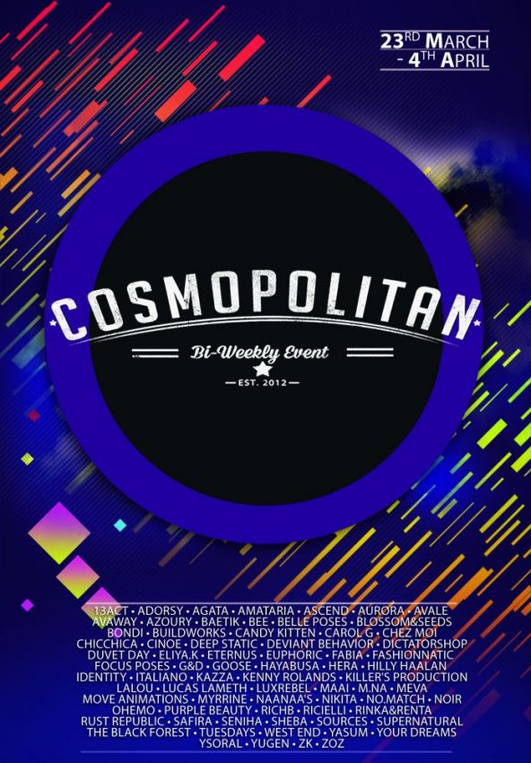 BRAND NEW COSMOPOLITAN ROUND IS HERE! \o/You have two weeks to come on in, browse around and snap them all up before the round changes again on April 5th!Find all info @ https://cosmopolitansl.blogspot.com/2020/03/cosmopolitan-round-228-23rd-march-4th.htmlOr just come @ http://maps.secondlife.com/secondlife/No%20Comment/131/61/22 Enjoy!