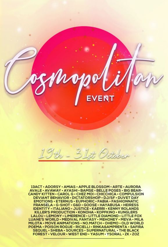 BRAND NEW COSMOPOLITAN ROUND IS HERE! \o/You have two weeks to come on in, browse around and snap them all up before the round changes again on November 1st!Find all info @ https://cosmopolitansl.blogspot.com/2020/10/cosmopolitan-round-11919th-31st-october_19.htmlOr just come @ http://maps.secondlife.com/secondlife/No%20Comment/131/61/22 Enjoy!