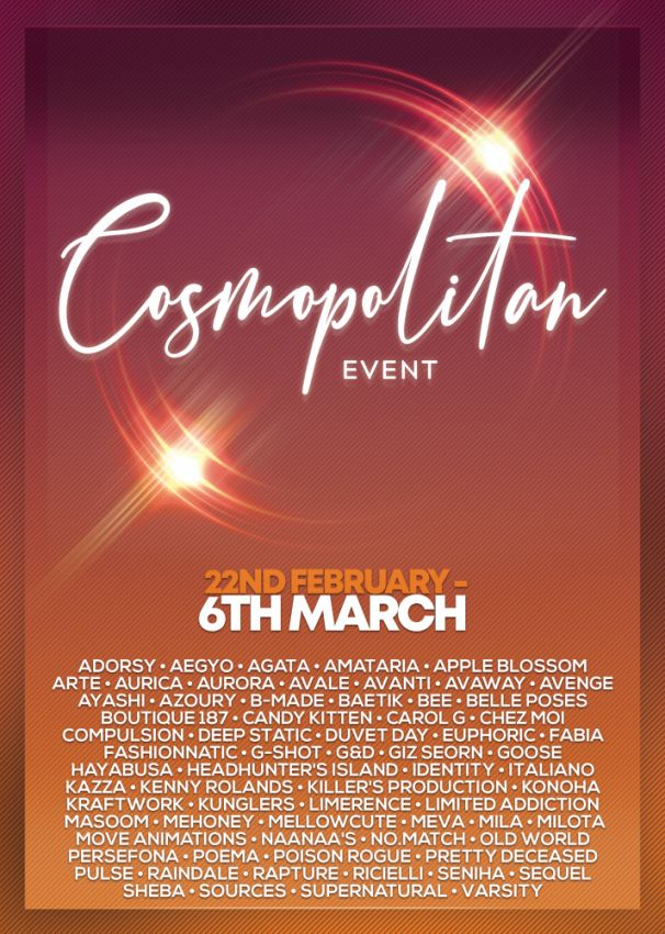 JUST FEW DAYS LEFT FROM CURRENT COSMOPOLITAN ROUND! Make sure to come by before new round replace it all 7th March! Gallery @ https://bit.ly/3bD9j3A LM @ http://maps.secondlife.com/secondlife/No%20Comment/131/61/22 Enjoy!