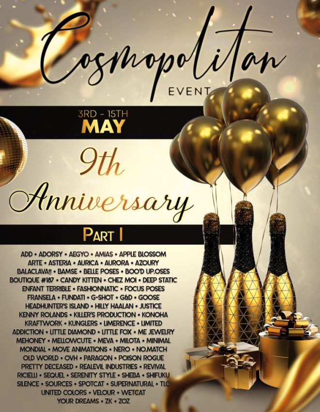COSMO TURNS 9!!! COME CELEBRATE WITH US! \o/You have two weeks to come on in, browse around and snap them all up before the round changes again on May 16th!More surprises coming up!Gallery @ https://bit.ly/3thyZd0LM @ http://maps.secondlife.com/secondlife/No%20Comment/131/61/22 Enjoy!⁣