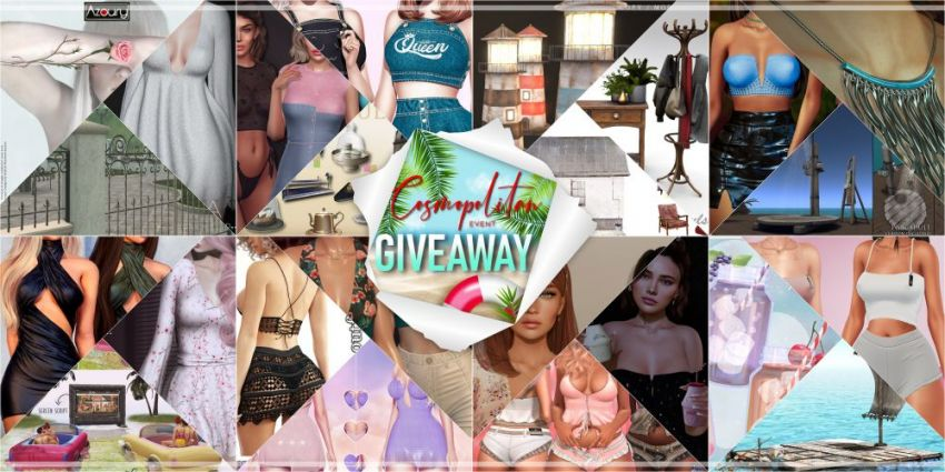 BRAND NEW COSMOPOLITAN ROUND AND GIVEAWAY!Gallery @ https://bit.ly/3qx77SgGiveaway @ https://bit.ly/3w8dcpJLM @ http://maps.secondlife.com/secondlife/No%20Comment/131/61/22 Announcement of winners on Saturday 3rd July! Good luck everyone!